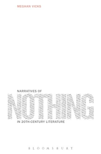Narratives of Nothing in 20th-Century Literature