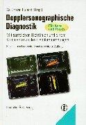 Dopplersonographische Diagnostik (Mit sämtlichen Richtlinien und einem Kommentar zu den Gebührenordnungen)