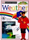 Weather, Dorling Kindersley Publishing Staff and J. Farndon, 0789429853