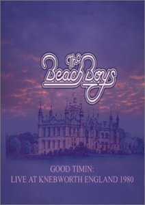 The Beach Boys: Good Timin'- Live at Knebworth, England 1980