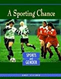A Sporting Chance, Andy Steiner, 0822533006