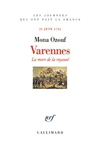 Varennes - La mort de la royauté (21 juin 1791) par Ozouf