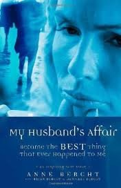 My Husband's Affair Became the Best Thing That Ever Happened to Me Publisher: Trafford Publishing
