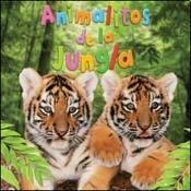 Animalitos de la jungla / Baby Animals in the Jungle (Animalitos Bebes / Baby Animals) (Spanish Edition) by Grupo Ilhsa S.A.