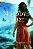 Front cover for the book Nobody's Prize by Esther Friesner