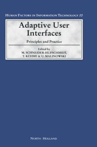 Adaptive User Interfaces: Principles and Practice (Human Factors in Information Technology) Pdf