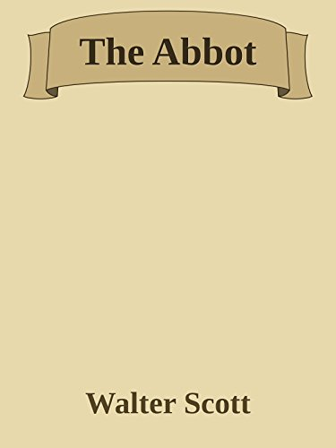 The Abbot (Annoted) (English Edition)