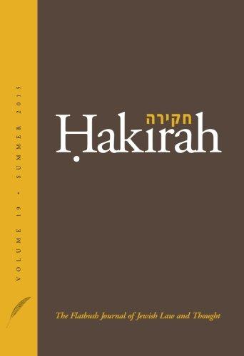 Hakirah: The Flatbush Journal of Jewish Law and Thought (Volume 19)