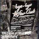 1962 Live at the Star Club in Hamburg by Walters Records