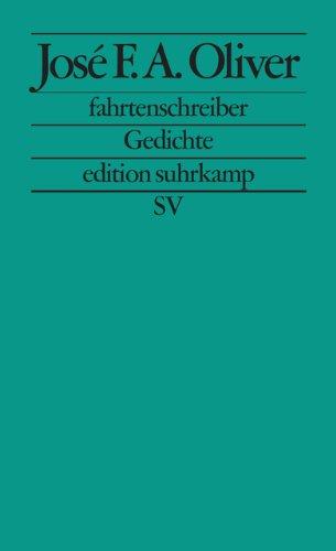 fahrtenschreiber: Gedichte (edition suhrkamp)