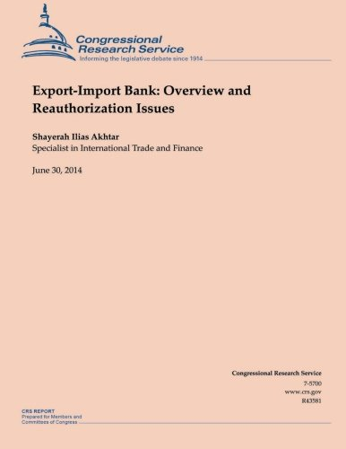 Read Online Export-Import Bank: Overview and Reauthorization Issues pdf epub