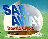 Sail Away, Donald Crews, 0688110541