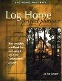 Log Home Project Planner, Jim Cooper, 0970805500