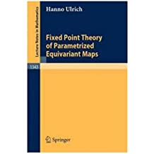 Fixed Point Theory of Parametrized Equivariant Maps. Lecture Notes in Mathematics, 1343