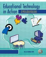 Educational Technology in Action (04) by Roblyer, Margaret D [Paperback (2004)]