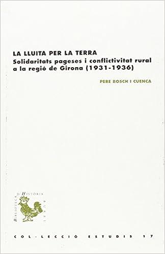 Lluita Per La Terra,la (bhr (biblioteca D'història Rural)) por Pere Bosch I Cuenca epub