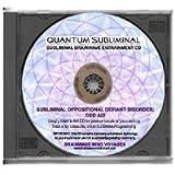 BMV Quantum Subliminal CD Oppositional Defiant Disorder ODD (Ultrasonic Subliminal Series)