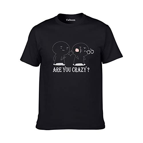 Calboom T-Shirts are You Crazy Fight Figure Graphic Friendship Novelty Sarcastic Funny T Shirt