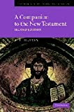 A Companion to the New Testament, A. E. Harvey, 052178297X