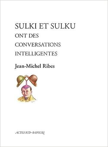 Sulki et Sulku ont des conversations intelligentes: Amazon.es: Jean-Michel Ribes: Libros en idiomas extranjeros