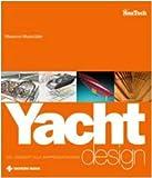 : Yacht design. Dal concept alla rappresentazione