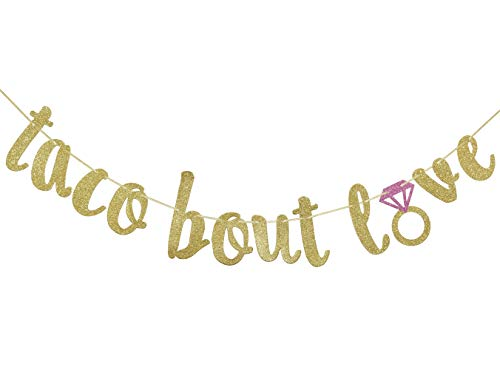 Taco Bout Love Gold Glitter Banner Sign Garland for Mexican Fiesta Themed Bridal Shower Bachelorette Party Wedding Decorations Engagement Supplies Cursive Bunting Photo Booth Props