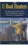 The U-Boat Hunters, Marc Milner, 1557508542