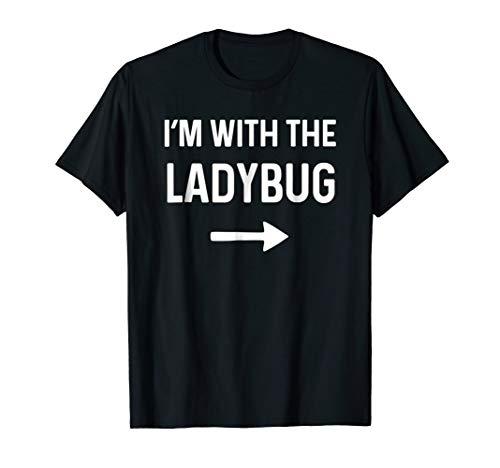With The Ladybug Shirt Funny Halloween Costume -