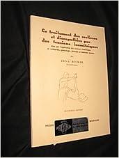 Télécharger en ligne Le Traitement des scolioses et discopathies par des tensions isométriques ainsi que l application des tensions isométriques en orthopédie, gynécologie, chirurgie et médecine interne pdf, epub ebook