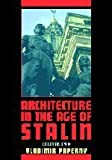 img - for Architecture in the Age of Stalin: Culture Two (Cambridge Studies in New Art History and Criticism) by Vladimir Paperny (2002-06-24) book / textbook / text book