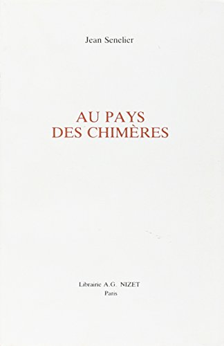 Au Pays Des Chimeres (English and French Edition)