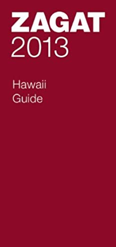 2013 hawaii guide zagat survey hawaii zagat survey rh amazon com zagat guide 2018 new york city zagat guide 2017