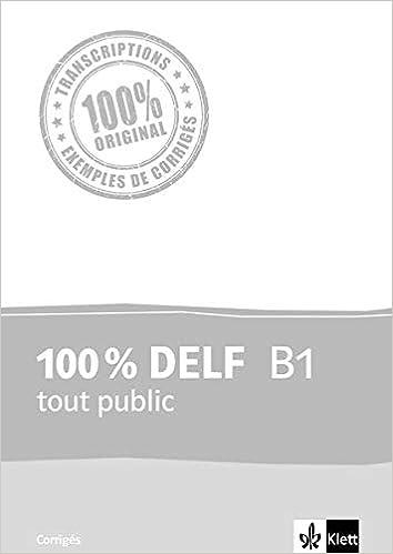 100 Delf B1 Tout Public Corriges Amazon Fr Livres