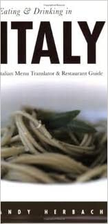 Eating & Drinking in Italy 5th (fifth) edition Text Only