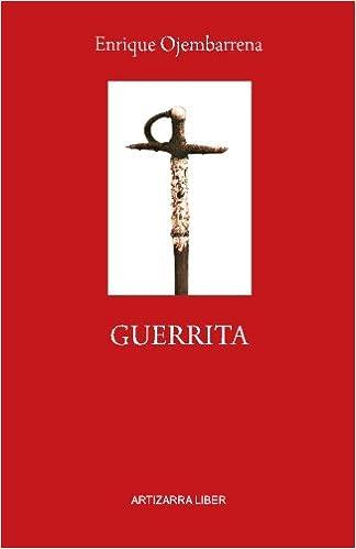 Guerrita: Novela Histórica (Spanish Edition): Enrique ...