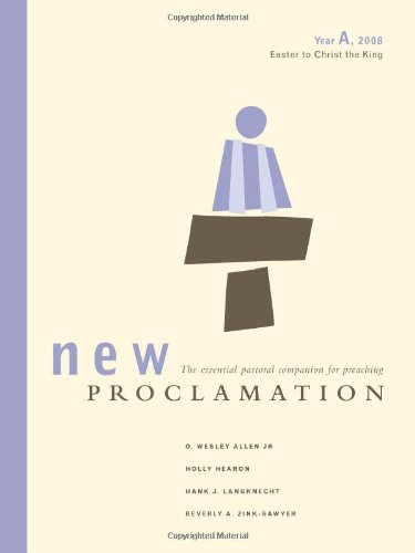 Download New Proclamation: Year A, 2008, Easter to Christ the King ebook
