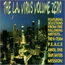 L.A. Virus Volume Zero by Mission, 4 Eyed Mortalz, Shape Shifters, P.E.A.C.E., A-Team, Shapeshifter (2000-09-12)