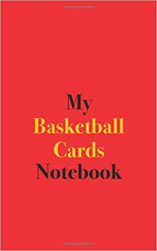 My Basketball Cards Notebook Blank Lined Notebook For
