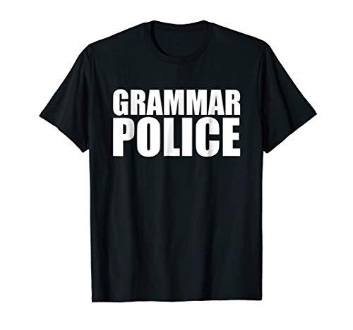 Grammar Police Shirt, Grammar Police Tee