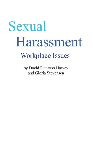 Sexual Harassment: Workplace Issues