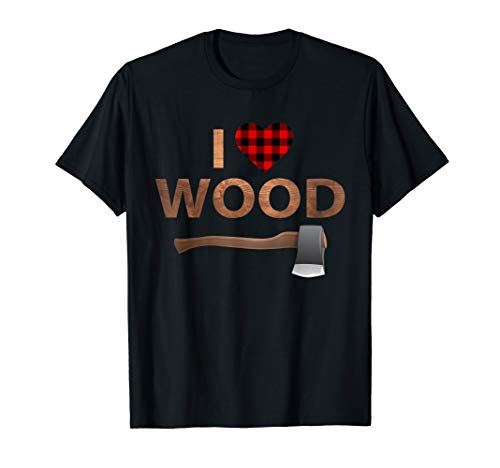 I Love Wood T-Shirt Lumberjack Heart Halloween Party Gift -