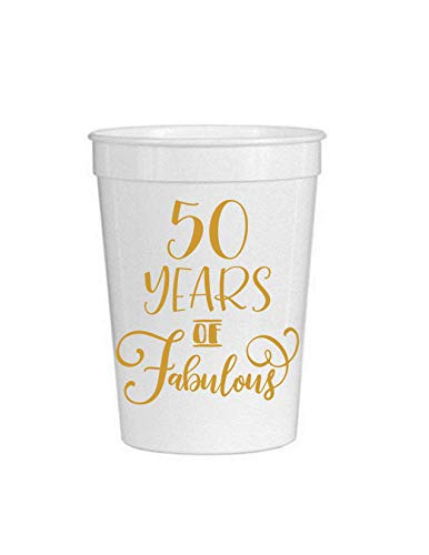 (50 Years of Fabulous White Cups- Set of 10-50th Birthday Plastic Cups - 50th Birthday Party Stadium Cups - 50th Birthday Decorations White and Gold )