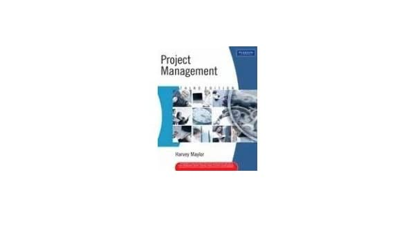 Project management harvey maylor 9788177580365 amazon books fandeluxe Image collections