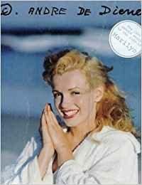 Marilyn, Andre De Dienes (Fotografia) (Spanish Edition) pdf