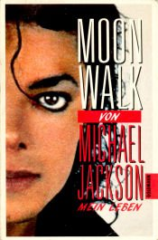 Moonwalk. Mein Leben