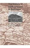 The History of Earth Sciences in Suriname, , 9069842262