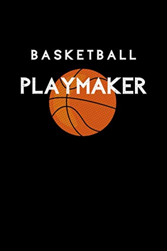 (Basketball Playmaker: Basketball Sports Journal. College Ruled Notebook for Players and Coaches.)