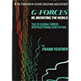 G-forces: Reinventing the world : the 35 global forces restructuring our future