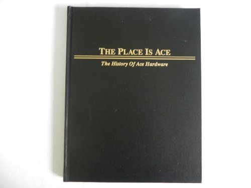 the-place-is-ace-the-history-of-ace-hardware