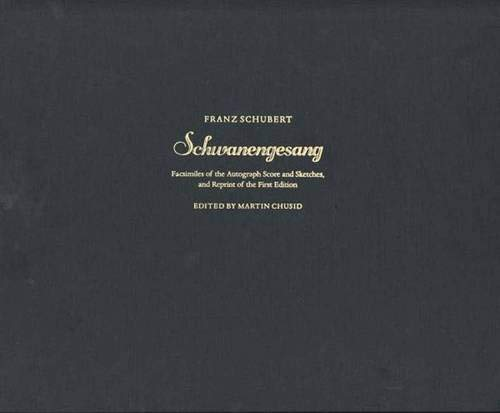 Download Schwanengesang: Facsimilies of the Autograph Score and Sketches, and Reprint of the First Edition ebook